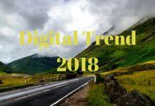 Jangan Abaikan ! Digital Trend 2018