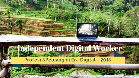 Profesi & Peluang di Era Digital - Profesi 2018
